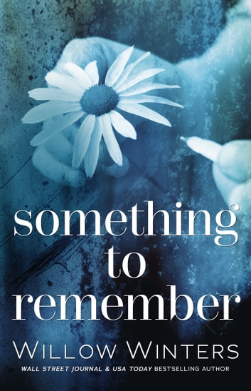 Something to Remember ebook by W. Winters,Willow Winters