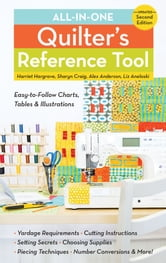 All-in-One Quilter's Reference Tool - Updated ebook by Harriet Hargrave,Sharyn Craig,Alex Anderson,Liz Aneloski