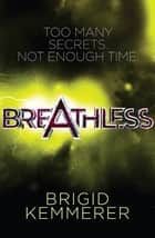 Breathless - An Elementals Novella #2.5 ebook by Brigid Kemmerer