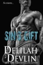 Sin's Gift - Veiled Alliance, #1 ebook by Delilah Devlin