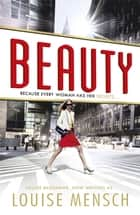 Beauty ebook by Louise Mensch