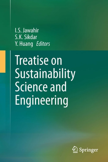 Treatise on Sustainability Science and Engineering ebook by