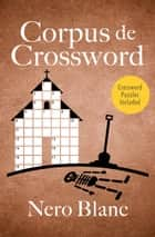 Corpus de Crossword ebook by Nero Blanc