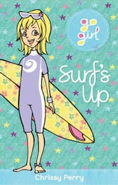 Go Girl: Surf's Up ebook by Chrissie Perry