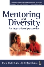 Mentoring and Diversity ebook by Belle Rose Ragins,David Clutterbuck,Lisa Matthewman