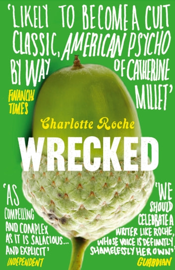 Wrecked ebook by Charlotte Roche
