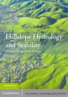 Hillslope Hydrology and Stability ebook by Jonathan W. Godt,Professor Ning Lu