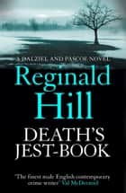 Death's Jest-Book (Dalziel & Pascoe, Book 18) ebook by Reginald Hill