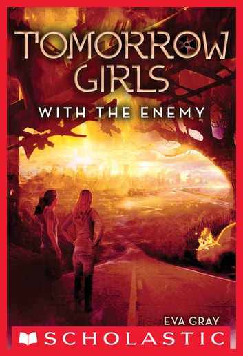 Tomorrow Girls #3: With the Enemy ebook by Eva Gray