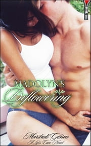 Madolyn's Deflowering (Jasmin's Tingle No.5) ebook by Marshall Gibson