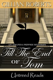 Till the End of Tom ebook by Gillian Roberts