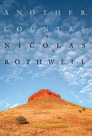 Another Country ebook by Nicolas Rothwell