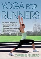 Yoga for Runners ebook by Christine Felstead