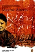 Ribbons Of Grace ebook by Maxine Alterio