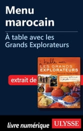 Menu marocain - À table avec les Grands Explorateurs ebook by Jean-Pierre Valentin