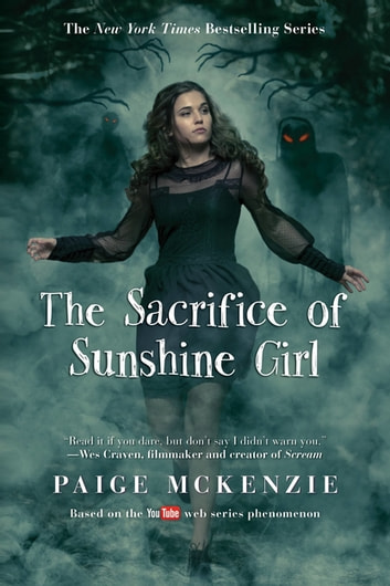 The Sacrifice of Sunshine Girl ebook by Paige McKenzie