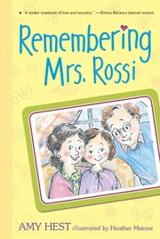 Remembering Mrs. Rossi ebook by Amy Hest,Heather Maione
