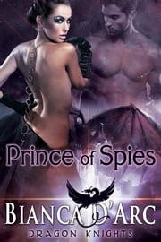 Prince of Spies ebook by Bianca D'Arc