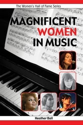 Magnificent Women in Music ebook by Heather Ball