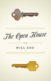 The Open House ebook by Will Eno