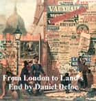 From London to Land's End ebook by Daniel Defoe