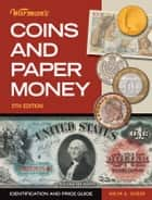 Warman's Coins & Paper Money - Identification and Price Guide ebook by Arlyn G. Sieber