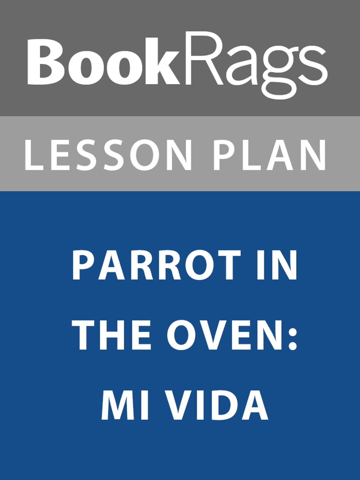 parrot in the oven Coming of age growing up is the struggle all people must strive through in order to become who we are manny hernandez is the protagonist in the coming of age novel parrot in the oven, by victor martinez.