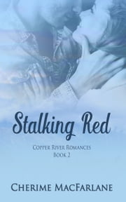 Stalking Red ebook by Cherime MacFarlane