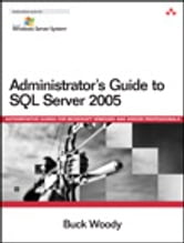Administrator's Guide to SQL Server 2005 ebook by Buck Woody