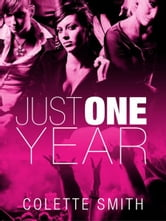 Just One Year ebook by Colette Smith