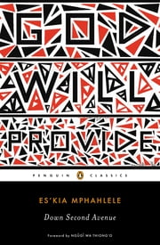 Down Second Avenue ebook by Es'kia Mphahlele,Ngugi wa Thiong'o