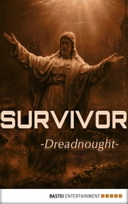 Survivor - Episode 9 - Dreadnought. Science Fiction Thriller ebook by Peter Anderson,Peter Millar