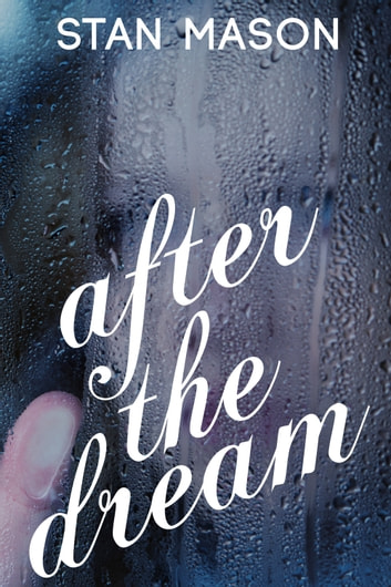 After the Dream ebook by Stan Mason