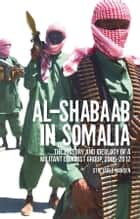 Al-Shabaab in Somalia ebook by Stig Jarle Hansen