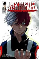 My Hero Academia, Vol. 5 - Shoto Todoroki: Origin eBook by Kohei Horikoshi