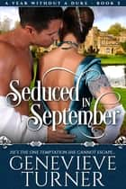 Seduced in September ebook by Genevieve Turner