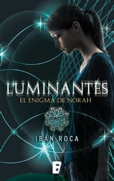 Luminantes ebook by Iban Roca Font