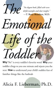 Emotional Life of the Toddler ebook by Alicia F. Lieberman