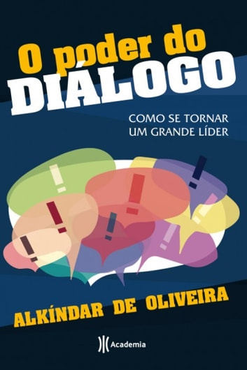 O poder do diálogo ebook by Alkíndar de Oliveira