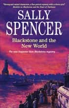Blackstone and the New World ebook by Sally Spencer
