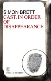 Cast in Order of Disappearance ebook by Simon Brett