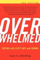Overwhelmed ebook by Nancy K. Schlossberg