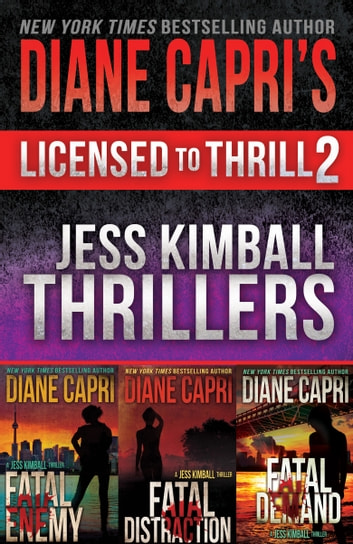 Licensed to Thrill 2 - Jess Kimball Thrillers Books 1-3 ebook by Diane Capri