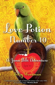 Love Potion Number 10 ebook by Betsy Woodman