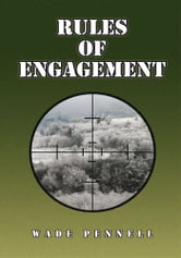 Rules of Engagement ebook by Wade Pennell