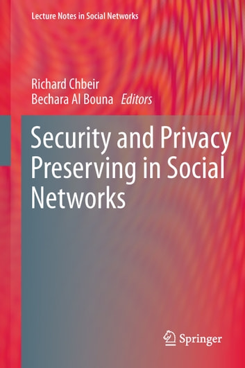 Security and Privacy Preserving in Social Networks ebook by