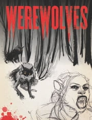 Werewolves - An Illustrated Journal of Transformation ebook by Paul Jessup,Allyson Haller