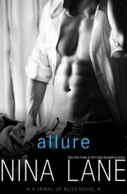 ALLURE - Spiral of Bliss #2 ebook by Nina Lane