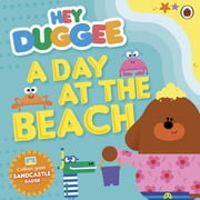 Hey Duggee: A Day at The Beach ebook by Penguin Books Ltd