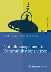 Notfallmanagement in Kommunikationsnetzen ebook by Wolfgang W. Osterhage